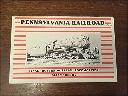 Pennsylvania Railroad steam locomotive final roster: Allan