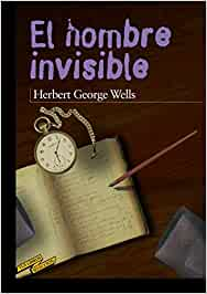 El hombre invisible (CLÁSICOS - Tus Libros-Selección