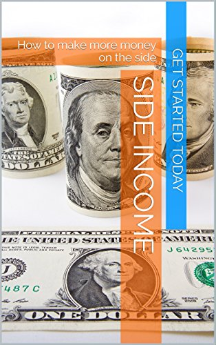 Side Income: How to make more money on the side