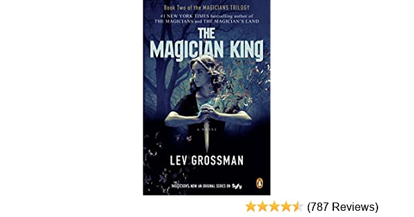 Amazon the magician king a novel the magicians book 2 ebook amazon the magician king a novel the magicians book 2 ebook lev grossman kindle store fandeluxe Gallery