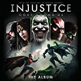 Injustice: Gods Among Us - The Album by Various Artists, Depeche Mode, Portugal the Man, Minus the Bear, Zeus, Rise Agai (2013-04-23)