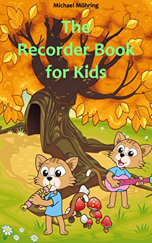 The recorder book for kids childrens songs nursery rhymes folk the recorder book for kids childrens songs nursery rhymes folk songs by fandeluxe Images
