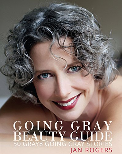 Going Gray Beauty Guide: 50 Gray8 Going Gray - Guide Beauty