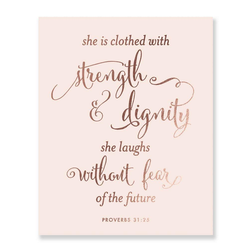 She Is Clothed With Strength And Dignity Rose Gold Foil Pink Print Script Poster Bible Verse Proverbs 31:25 Nursery Wall Art Religious Home Decor 8 inches x 10 inches B31