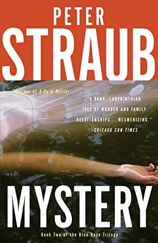 Book cover from Mystery (Blue Rose Trilogy) by Peter Straub