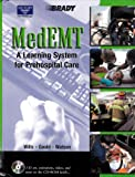MedEMT : A Learning System for Prehospital Care, Mark G. Wills, Grant B. Goold, K. Lee Watson, 0130734195