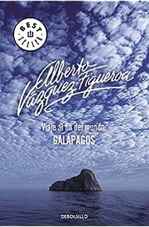Viaje al fin del mundo: Galápagos (BEST SELLER)