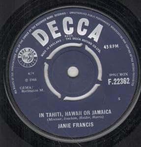 """IN TAHITI HAWAII OR JAMAICA 7 INCH (7"""" VINYL 45) UK DECCA 1966"""