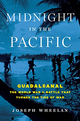 Midnight in the Pacific: Guadalcanal--The World War II Battle That Turned the Tide of War cover