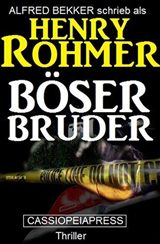 bser-bruder-thriller-alfred-bekker-thriller-9-german-edition