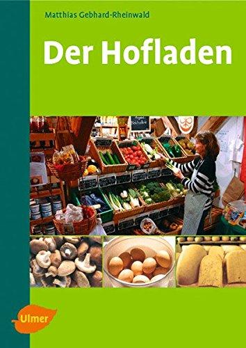 Der Hofladen: Marketing, Planung, Werbung