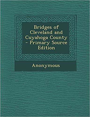Amazon Kindle eBook Bridges of Cleveland and Cuyahoga County - Primary Source Edition in Finnish PDF DJVU