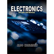 Electronics: Circuits and Devices