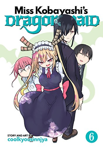 Miss Kobayashi's Dragon Maid Vol. 6 [coolkyousinnjya] (Tapa Blanda)