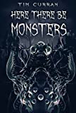 img - for Here There Be Monsters book / textbook / text book
