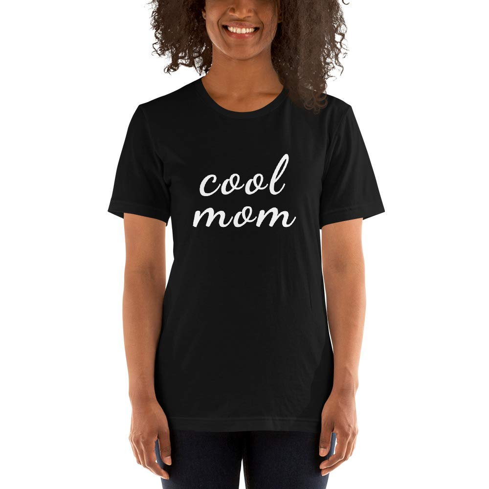 Cool Mom Shirt Idea Im a Cool Momma Tee Present Short-Sleeve Unisex T-Shirt