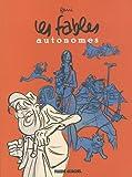 Les fables autonomes (French Edition)