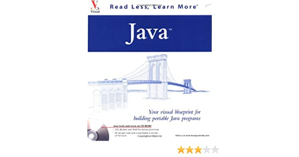 Java your visual blueprint for building portable java programs java your visual blueprint for building portable java programs visual read less learn more ernest friedman hill 0785555050495 amazon books malvernweather Gallery