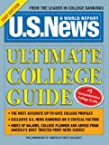 U. S. News and World Report Ultimate College Guide, Staff of U.S.News & World Report, 1402210469