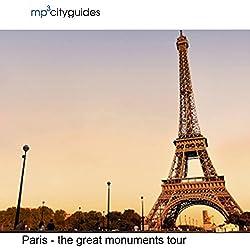 Paris - The Grand Monuments