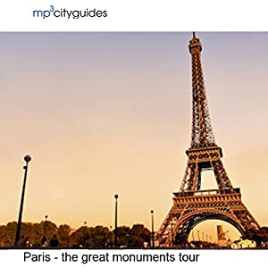 Paris - The Grand Monuments Walking Tour