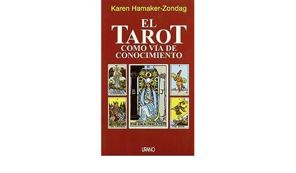 Tarot como via de conocimiento: Amazon.es: Karen Hamaker ...