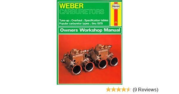 weber carburetors owners workshop manual john harold haynes a k rh amazon com