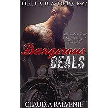 Dangerous Deals: Post Apocalyptic Rough Bikers (Hell's Raiders MC Book 1)