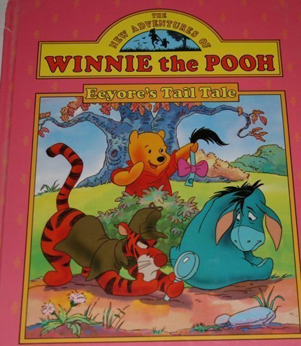 Eeyore's Tail Tale (New Adventures of Winnie the