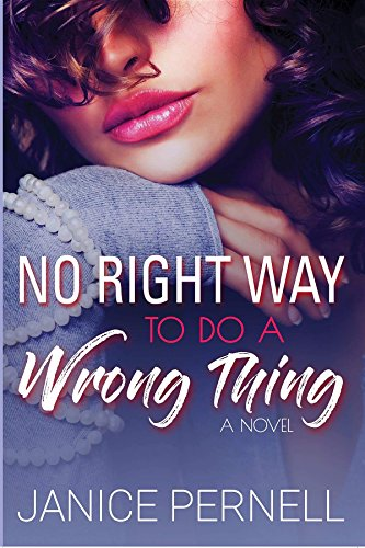 Book: No Right Way to do a Wrong Thing by Janice Pernell