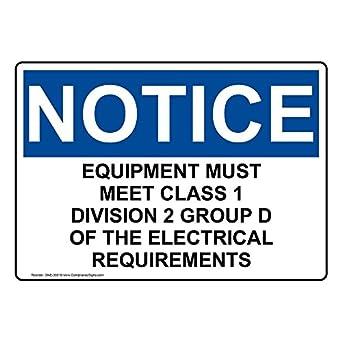 ComplianceSigns Aluminum OSHA NOTICE Equipment Must Meet