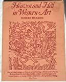 Front cover for the book Heaven and Hell in Western Art by Robert Hughes