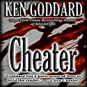 Cheater Audiobook by Ken Goddard Narrated by R. C. Bray