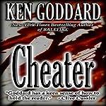 Cheater   Ken Goddard