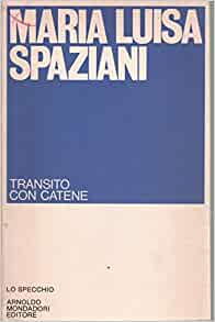 Transito Con Catene: M L Spaziani: Amazon.com: Books