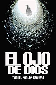 Amazon.com: El ojo de Dios (Spanish Edition) eBook: Manuel