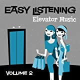 Easy Listening: Elevator Music Vol. 2