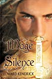 Mage of Silence, Edward Kendrick, 1614954674