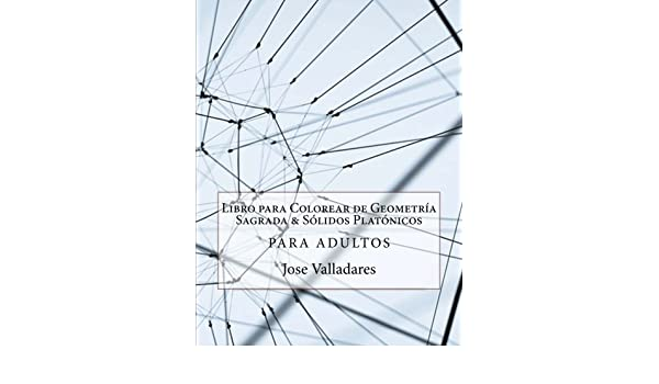 Libro para Colorear de Geometría Sagrada & Sólidos Platónicos para ...