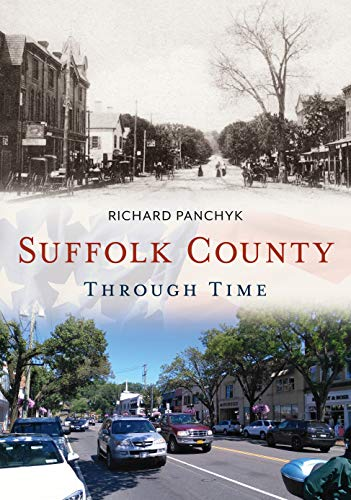 Suffolk County Through Time (America Through Time)