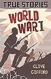 World War One (True Stories)