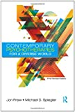 Contemporary Psychotherapies for a Diverse World, Jon Frew, 0415898382