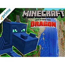 Minecraft - How to Train Your Dragon