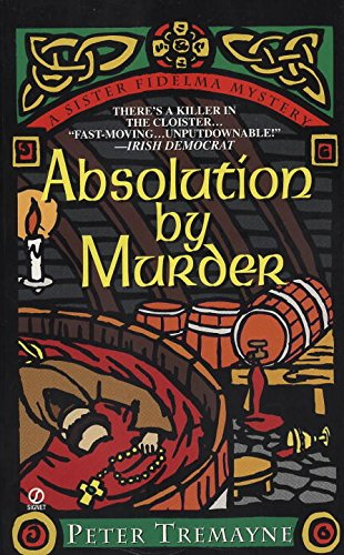 Absolution by Murder (A Sister Fidelma Mystery) (Mystery of Ancient Ireland)