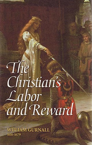 Download The Christian's Labor and Reward: A Sermon Preached at the Funeral of the Right Honorable Lady Mary Vere, January 10, 1671 PDF