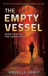 The Empty Vessel (The Judas Curse Book 4)