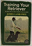 Training your retriever by James Lamb Free (1974-05-03)