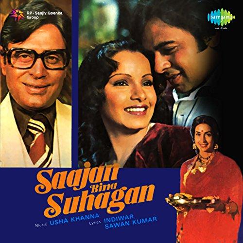 Saajan bina suhagan (original motion picture soundtrack) by usha.