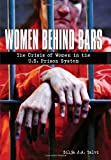 Women Behind Bars, Silja J. A. Talvi, 1580051952