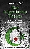 """""""Der islamische Terror Wie der IS unsere Weltordnung gefährdet (German Edition)"""" av Lukas Diringshoff"""